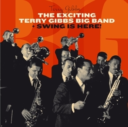 EXCITING TERRY GIBBS.. .. BIG BAND/SWING IS HERE TERRY GIBBS, CD