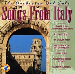 SONGS FROM ITALY Audio CD, ORCHESTRA DEL SOLE, CD
