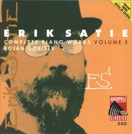 COMPLETE PIANO WORKS 5 BOJAN GORISEK Audio CD, E. SATIE, CD