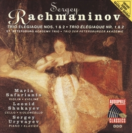 TRIO ELEGIAQUE NO.1 IN G MINOR W/ST. PETERSBURG ACADEMY TRIO Audio CD, S. RACHMANINOV, CD