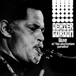 LIVE AT THE AMSTERDAM.. ...PARADISO Audio CD, DEXTER GORDON, CD