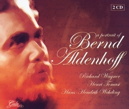 A PORTRAIT OF SINGS WAGNER/TOMASI/WEHDING Audio CD, BERND ALDENHOFF, CD