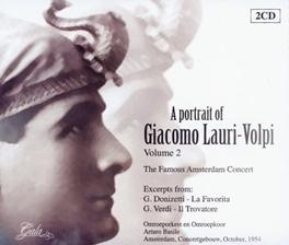 A PORTRAIT OF VOL.2 THE FAMOUS AMSTERDAM CONCERT 1954/CONCERTGEBOUW AMSTERD Audio CD, LAURI-VOLPI, GIACOMO, CD
