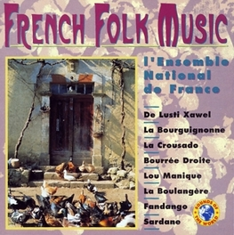FRENCH FOLK MUSIC Audio CD, L'ENSEMBLE NATIONAL DE FR, CD