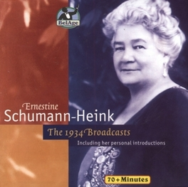 1934 BROADCAST INCLUDING HER PERSONAL INTRODUCTIONS Audio CD, SCHUMANN-HEINK, ERNESTINE, CD