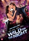 Wild for the night, (DVD)
