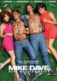 Mike and Dave need wedding...