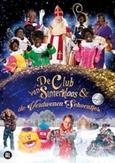 Club van Sinterklaas en de...