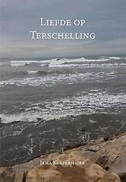 Liefde op Terschelling. Kurpershoek, Irma, Paperback