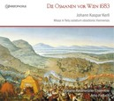 DIE OSMANEN VOR WIEN 1683 JOHANN ROSENMULLER ENSEMBLE/ARNO PADUCH