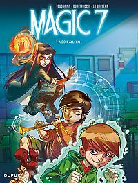 MAGIC 7 01. NOOIT ALLEEN MAGIC 7, Toussaint, Kid, Paperback