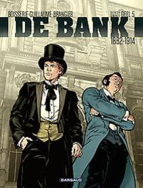 BANK 05. 1882-1914 HET PANAMA-PROJECT BANK, Guillaume, Philippe, Paperback