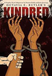 Kindred A Graphic Novel Adaptation, Octavia Butler, Hardcover