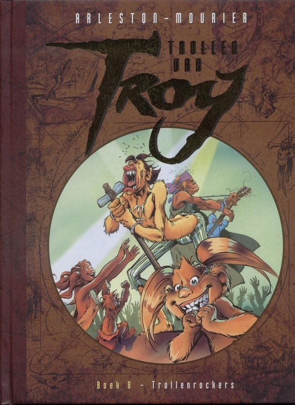 Trollenrockers TROLLEN VAN TROY, Arleston, Scotch, Hardcover
