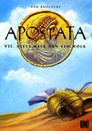 Apostata 07 Niets meer dan een wolk Apostata, Broeders, Ken, Paperback