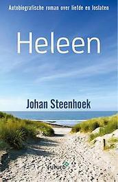 Heleen autobiografische roman over liefde en loslaten, Steenhoek, Johan, Paperback