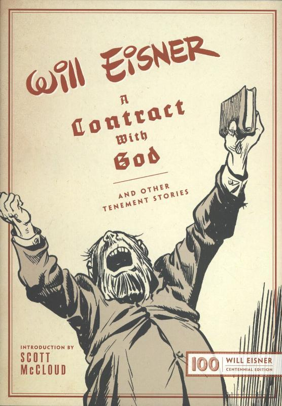 A Contract With God And Other Tenement Stories: Will Eisner Centennial Edition, Will, Eisner, Hardcover