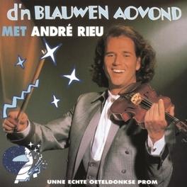 D'N BLAUWEN AOVOND ANDRE RIEU, CD