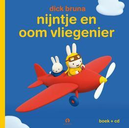 Nijntje en oom vliegenier DICK BRUNA. Bruna, Dick, Book, misc