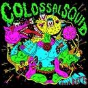 COLOSSAL SQUID THREE...