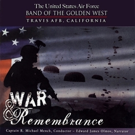 WAR & REMEMBRANCE BAND OF THE GOLDEN WEST, CD