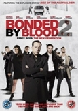 Bonded by blood 2 , (DVD)