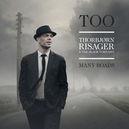TOO MANY ROADS -HQ- 8TH ALBUM BY DANISH BLUESMAN & BAND(THE BLACK TORNADO) RISAGER, THORBJORN & BLAC, Vinyl LP