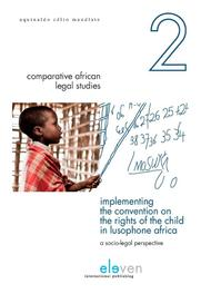 Implementing the convention on the rights of the child in lusophone Africa A Socio-Legal Perspective, Celio Mandlate, Aquinaldo, Paperback
