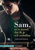 Sam, er is zoveel dat ik je...