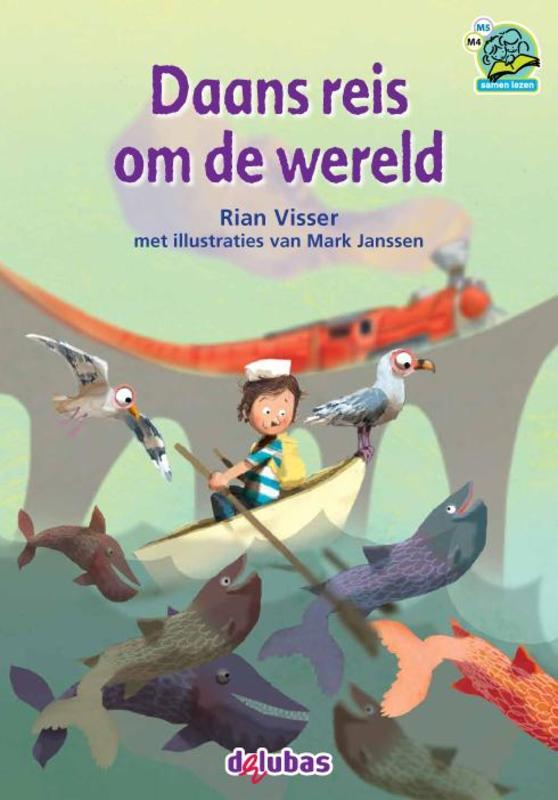 Daans reis om de wereld Samenleesboeken serie 7, Rian Visser, Hardcover