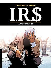 I.R.$. 17. LARRY'S PARADISE I.R.$., Desberg, Stephen, Paperback