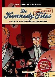 De man die president wilde worden. De man die president wilde worden, Erik Varekamp, Hardcover