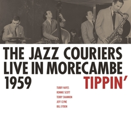 TIPPIN' LIVE IN.. .. MORECAMBE 1959 JAZZ COURIERS, Vinyl LP