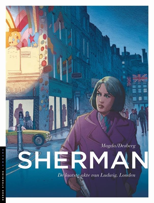 SHERMAN 07. DE LAATSTE ACTIE VAN LUDWIG, LONDEN SHERMAN, Desberg, Stephen, Paperback