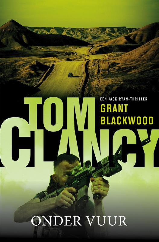 Tom Clancy: Onder vuur Clancy, Tom, Ebook