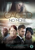 Caged no more, (DVD)