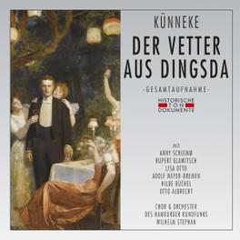 DER VETTER AUS DINGSDA E. KUENNEKE, CD