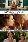 Raven's touch, (DVD)