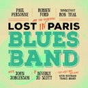 LOST IN PARIS BLUES BAND...