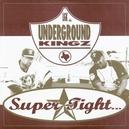 SUPER TIGHT (UNDERGROUND...