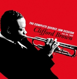 COMPLETE QUEBEC JAM.. .. SESSION Audio CD, CLIFFORD BROWN, CD