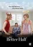 Better half, (DVD)