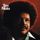 TIM MAIA -REISSUE/HQ- 180GR.