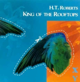 KING OF THE ROOFTOPS Audio CD, H.T. ROBERTS, CD