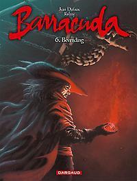 BARRACUDA 06. BEVRIJDING BARRACUDA, Dufaux, Jean, Paperback