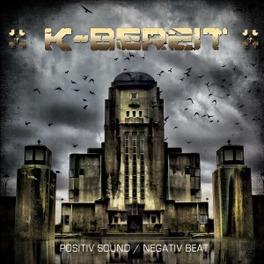 POSITIV SOUND/NEGATIV BEA K-BEREIT, CD