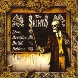 LIVE, BREATHE, BUILD,.. .. BELIEVE SKINTS, LP