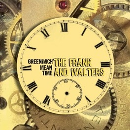 GREENWICH MEAN TIME FRANK & THE WALTERS, CD