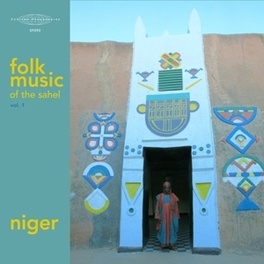 FOLK MUSIC OF THE SAHEL.. .. V.1 // * NIGER * V/A, LP