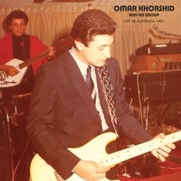 LIVE IN AUSTRALIA 1981 W/HIS GROUP//EGYPTIAN GUITARIST OF 'ARAB SURF GUITAR' OMAR KHORSHID, LP
